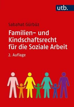Abbildung von Gürbüz | Familien- und Kindschaftsrecht für die Soziale Arbeit | 2. Auflage | 2020