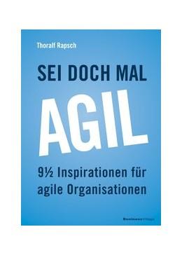 Abbildung von Rapsch   Sei doch mal agil!   1. Auflage   2020   beck-shop.de