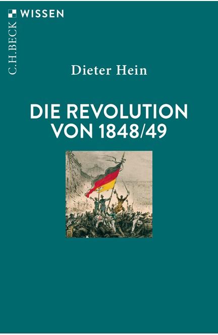 Cover: Dieter Hein, Die Revolution von 1848/49