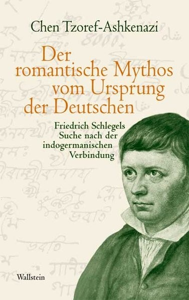 Abbildung von Tzoref-Ashkenazi | Der romantische Mythos vom Ursprung der Deutschen | 2009