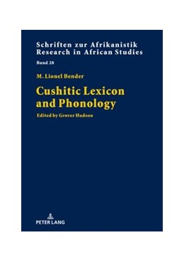 Abbildung von Bender / Hudson   Cushitic Lexicon and Phonology   2019   Edited by Grover Hudson