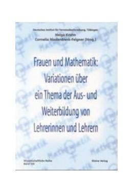 Abbildung von Krahn / Niederdrenk-Felgner | Frauen und Mathematik: Variationen über ein Thema der Aus- und Weiterbildung von Lehrerinnen und Lehrern | 1999 | 123
