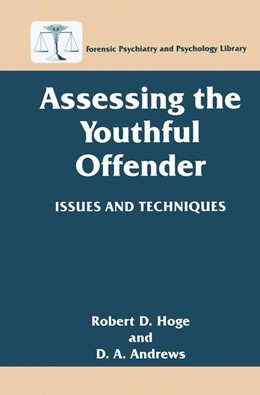Abbildung von Hoge / Andrews   Assessing the Youthful Offender   1996   1996   Issues and Techniques