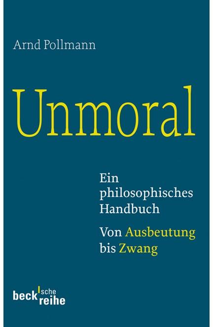 Cover: Arnd Pollmann, Unmoral