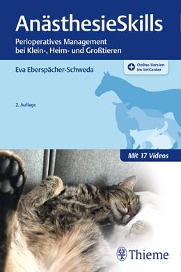 Abbildung von Eberspächer-Schweda | AnästhesieSkills | 2. Auflage | 2020 | Perioperatives Management bei ...