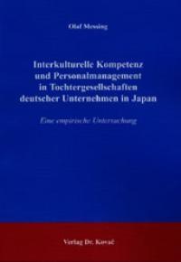 Abbildung von Messing | Interkulturelle Kompetenz und Personalmanagement in Tochtergesellschaften deutscher Unternehmen in Japan | 2003
