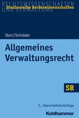 Abbildung von Storr / Schröder   Allgemeines Verwaltungsrecht   2. Auflage   2021   beck-shop.de