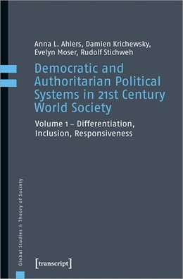 Abbildung von Ahlers / Krichewsky / Moser | Democratic and Authoritarian Political Systems in 21st Century World Society | 2020 | Vol. 1 - Differentiation, Incl...