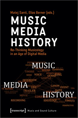 Abbildung von Santi / Berner   Music - Media - History   2020   Re-Thinking Musicology in an A...
