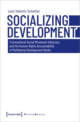 Abbildung von Schettler | Socializing Development | 2020 | Transnational Social Movement ...