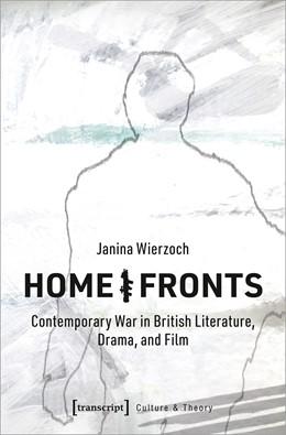 Abbildung von Wierzoch | Home/Fronts | 2020 | Contemporary War in British Li...