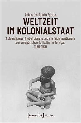 Abbildung von Sprute | Weltzeit im Kolonialstaat | 2020 | Kolonialismus, Globalisierung ...