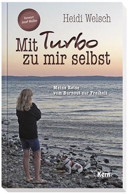 Abbildung von Welsch   Mit Turbo zu mir selbst   1. Auflage   2020   beck-shop.de