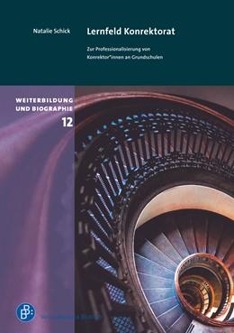 Abbildung von Schick | Lernfeld Konrektorat | 2019 | Zur Professionalisierung von K...