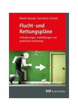 Abbildung von Roszak / Schmitz | Roszak, M: Flucht- und Rettungspläne, Kt | 1. Auflage | 2020 | beck-shop.de