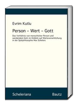 Abbildung von Kutlu | Person - Wert - Gott | 1. Auflage | 2019 | beck-shop.de