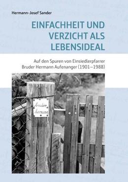Abbildung von Sander | Einfachheit und Verzicht als Lebensideal | 2019 | Auf den Spuren von Einsiedlerp...