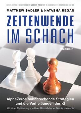 Abbildung von Sadler / Regan | Zeitenwende Im Schach | 1. Auflage | 2019 | beck-shop.de