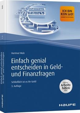 Abbildung von Walz | Einfach genial entscheiden in Geld- und Finanzfragen - Arbeitshilfen zum Download | 3. Auflage | 2020 | beck-shop.de