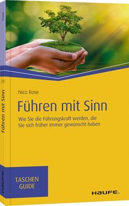 Abbildung von Rose | Führen mit Sinn | 1. Auflage | 2020 | beck-shop.de