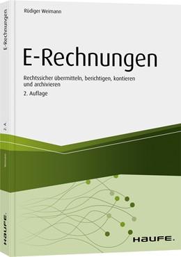 Abbildung von Weimann | E-Rechnungen | 2. Auflage | 2020 | Rechtssicher übermitteln, beri...