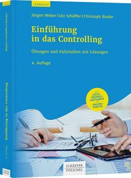 Abbildung von Weber / Schäffer | Einführung in das Controlling | 4. Auflage | 2020 | beck-shop.de