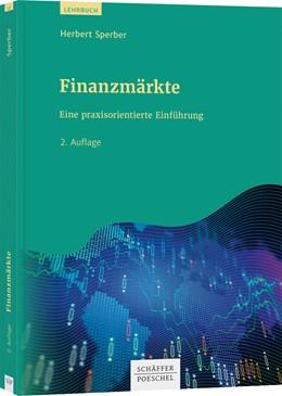 Abbildung von Sperber | Finanzmärkte | 2. Auflage | 2020 | Eine praxisorientierte Einführ...