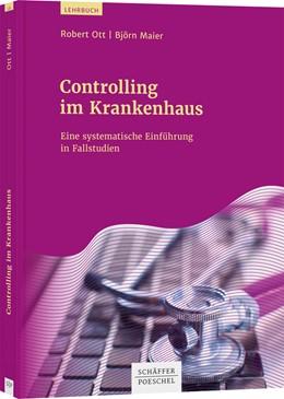 Abbildung von Ott / Maier | Controlling im Krankenhaus | 1. Auflage | 2020 | beck-shop.de