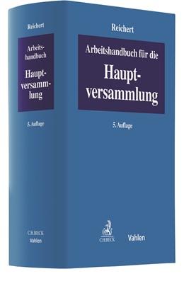 Abbildung von Reichert | Arbeitshandbuch für die Hauptversammlung | 5. Auflage | 2021 | beck-shop.de