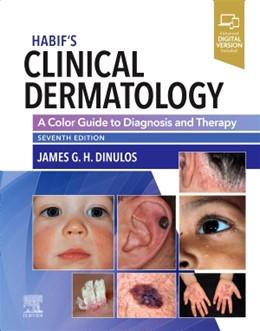 Abbildung von Dinulos | Habif's Clinical Dermatology | 7. Auflage | 2020 | beck-shop.de