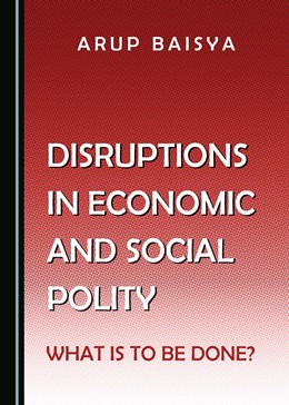Abbildung von Disruptions in Economic and Social Polity   2020   What Is to Be Done?
