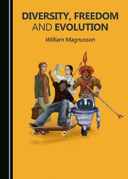 Abbildung von Magnusson | Diversity, Freedom and Evolution | 2. Auflage | 2020 | beck-shop.de