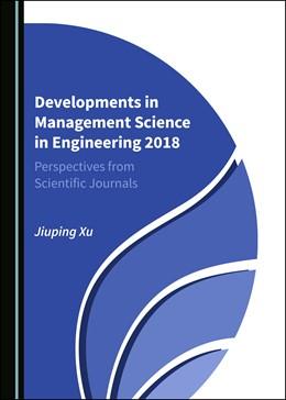 Abbildung von Developments in Management Science in Engineering 2018 | 2020 | Perspectives from Scientific J...