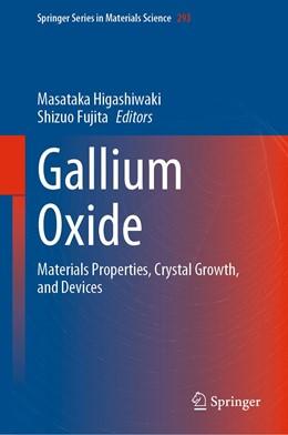 Abbildung von Higashiwaki / Fujita | Gallium Oxide | 1st ed. 2020 | 2020 | Materials Properties, Crystal ... | 293