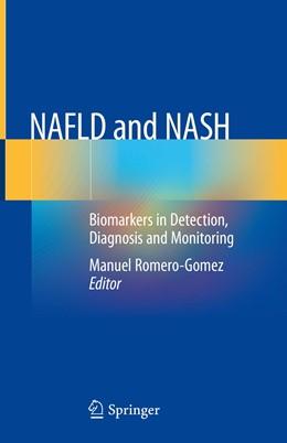 Abbildung von Romero-Gomez | NAFLD and NASH | 1st ed. 2020 | 2020 | Biomarkers in Detection, Diagn...