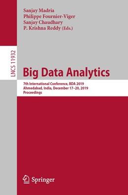 Abbildung von Madria / Fournier-Viger / Chaudhary / Reddy | Big Data Analytics | 1st ed. 2019 | 2020 | 7th International Conference, ...