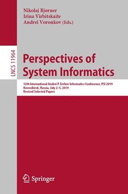 Abbildung von Bjørner / Virbitskaite / Voronkov | Perspectives of System Informatics | 1st ed. 2019 | 2019 | 12th International Andrei P. E...