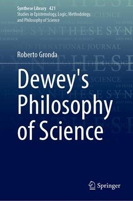 Abbildung von Gronda | Dewey's Philosophy of Science | 1st ed. 2020 | 2020 | 421