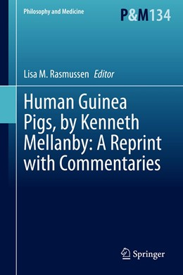 Abbildung von Rasmussen | Human Guinea Pigs, by Kenneth Mellanby: A Reprint with Commentaries | 1st ed. 2020 | 2020 | 134