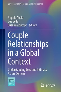 Abbildung von Abela / Vella / Piscopo | Couple Relationships in a Global Context | 1st ed. 2020 | 2020 | Understanding Love and Intimac...