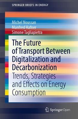 Abbildung von Noussan / Hafner | The Future of Transport Between Digitalization and Decarbonization | 1. Auflage | 2020 | beck-shop.de