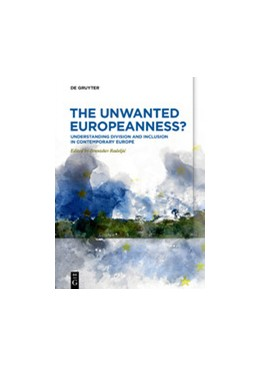 Abbildung von Radeljic   The Unwanted Europeanness?   1. Auflage   2021   beck-shop.de