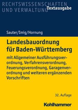 Abbildung von Sauter / Imig | Landesbauordnung für Baden-Württemberg | 32. Auflage | 2021 | beck-shop.de