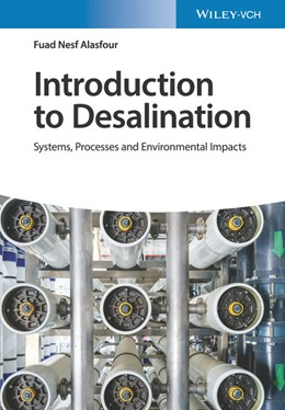 Abbildung von Alasfour | Introduction to Desalination | 2020 | Systems, Processes and Environ...