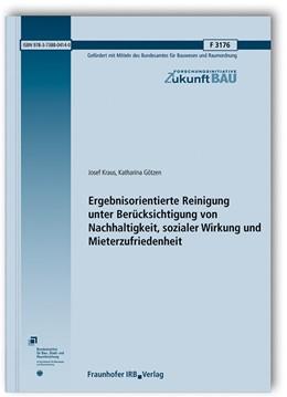 Abbildung von Kraus / Götzen | Ergebnisorientierte Reinigung unter Berücksichtigung von Nachhaltigkeit, sozialer Wirkung und Mieterzufriedenheit. | 1. Auflage | 2019 | beck-shop.de