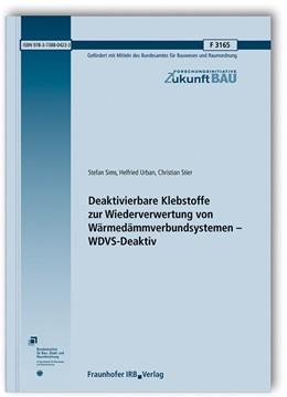 Abbildung von Sims / Urban | Deaktivierbare Klebstoffe zur Wiederverwertung von Wärmedämmverbundsystemen - WDVS-Deaktiv. | 1. Auflage | 2019 | beck-shop.de