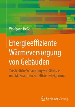 Abbildung von Heße | Energieeffiziente Wärmeversorgung von Gebäuden | 2019 | Tatsächliche Versorgungsverhäl...