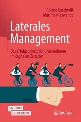 Abbildung von Geschwill / Nieswandt   Laterales Management   2., überarb. u. erw. Aufl. 2020   2020   Das Erfolgsprinzip für Unterne...