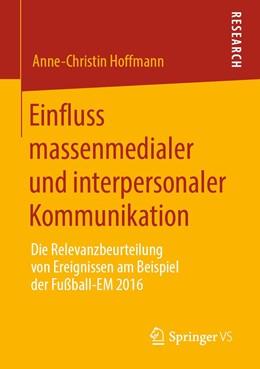 Abbildung von Hoffmann   Einfluss massenmedialer und interpersonaler Kommunikation   2019   Die Relevanzbeurteilung von Er...