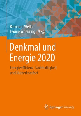 Abbildung von Weller / Scheuring   Denkmal und Energie 2020   2019   Energieeffizienz, Nachhaltigke...